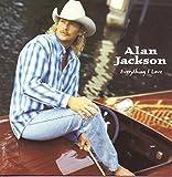 Songtexte von Alan Jackson - Everything I Love