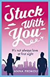 Stuck with You: A fun, feisty romance