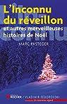 L'inconnu du réveillon et autres merveilleuses histoires de Noël par Pasteger