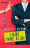 Liebe ohne Alibi: Roman bei Amazon kaufen