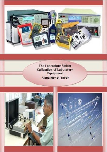 The Laboratory Series: Calibration of Laboratory Equipment (English Edition) -