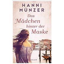 Das Mädchen hinter der Maske: Venedig Love Story