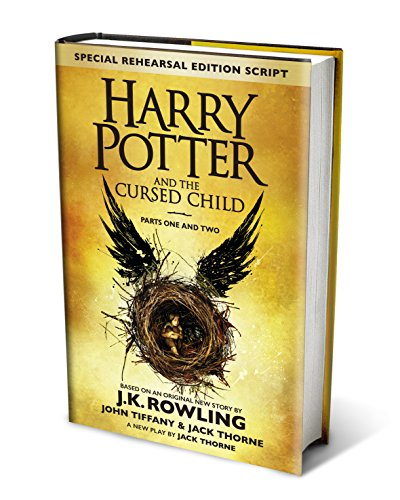 Image of Harry Potter and The Cursed Child - Parts One and Two: The Official Script Book of the Original West End Production (Special Rehearsal Edition)