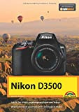 Nikon D3500 - Das Handbuch zur Kamera - Michael Gradias