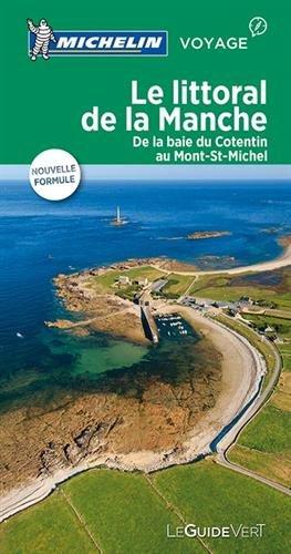 Guide Vert Le littoral de La Manche Michelin