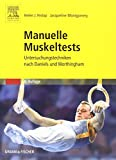 Manuelle Muskeltests: Untersuchungstechniken nach Daniels und Worthingham von Helen J. Hislop (9. August 2007) Taschenbuch