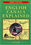 English Canals Explained (England's Living History)