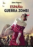 Image de España:Guerra Zombi: Libro 1 - Proyecto Betania. (España: Guerra Zombi)