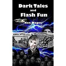 Dark Tales and Flash Fun