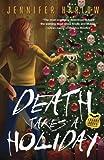 Death Takes a Holiday (A F.R.E.A.K.S. Squad Investigation Book 3)