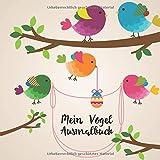 Mein Vogel Ausmalbuch: 50 einzigartige Vogel Motive zum Ausmalen für Kinder ab 3 Jahren!  Dient auch als Kopiervorlage für PädagogInnen.