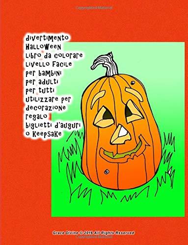 divertimento Halloween libro da colorare livello facile per bambini per adulti per tutti utilizzare per decorazione regalo biglietti d'auguri o keepsake (Bambini Per Halloween-da-colorare)