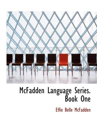 McFadden Language Series. Book One (Large Print Edition)