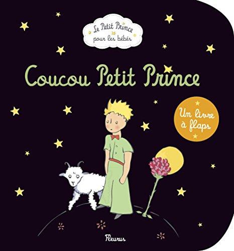 Coucou Petit Prince par Antoine de Saint-Exupéry