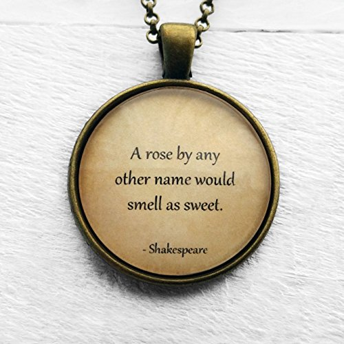 william-shakespeare-a-rose-by-any-other-name-would-smell-as-sweet-ciondolo-e-collana