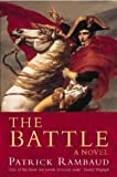 The Battle (Napoleonic Trilogy 1)