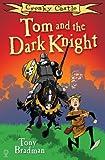 Creaky Castle: Tom and the Dark Knight