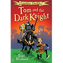 Creaky Castle: Tom and the Dark Knight