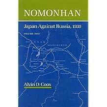 Nomonhan: Japan Against Russia, 1939