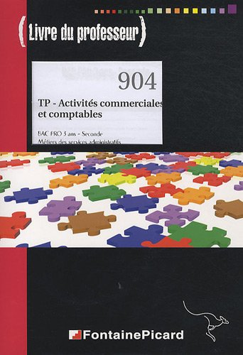 TP - Activités commerciales et comptables Bac Pro 2de : Livre du professeur (1CD audio)