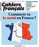 Comment Va la Sante en France ?