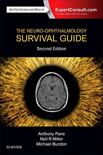 The Neuro-Ophthalmology Survival Guide, 2e por Anthony Pane MBBS MMedSc FRANZCO PhD