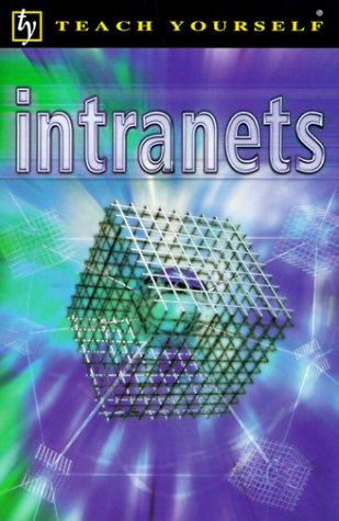 Intranets (Teach Yourself)