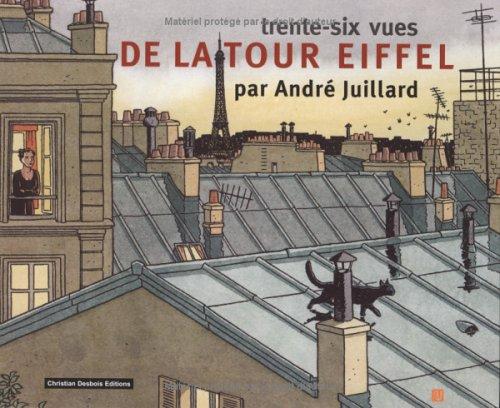 36 vues de la Tour Eiffel par A. Juillard