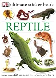 Ultimate Sticker Book: Reptile [With More Than 60 Reusable Full-Color...