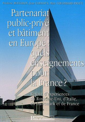 Partenariat public-privé et bâtiment en Europe: Quels enseignements pour la France ?