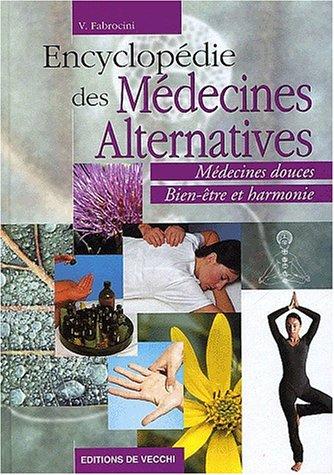 Encyclopdie des mdecines alternatives