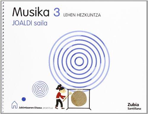 Musika 3 Lehen Hezkuntza Joaldi Saila Jakintzaren Etxea Euskera Zubia - 9788498940107 por Batzuk