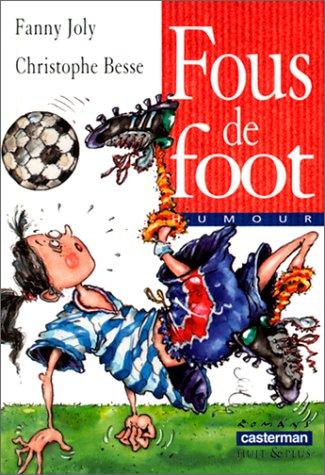 "<a href=""/node/7665"">Fous de foot</a>"