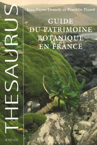 Guide du patrimoine botanique en France