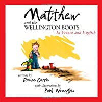 Matthew and the Wellington Boots (French/English)