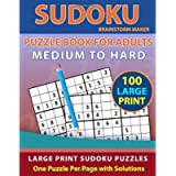 Sudoku Puzzle Book for Adults: Medium to Hard 100 Large Print Sudoku Puzzles - One Puzzle Per Page with Solutions (Brain…