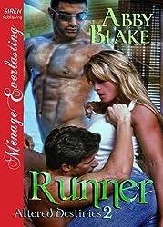 Runner [Altered Destinies 2] (Siren Publishing Menage Everlasting)