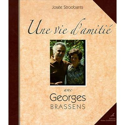 Une vie d'amitié avec Georges Brassens