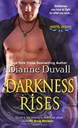 Darkness Rises (Immortal Guardians) by Dianne Duvall (2013-10-01)