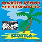 Exotica (Original Album Plus Bonus Tracks)