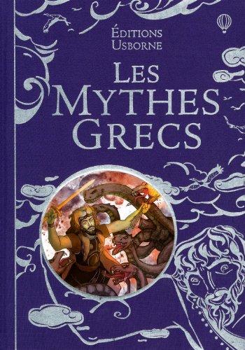Les mythes grecs par Anna Milbourne