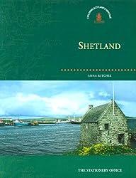 Shetland (Exploring Scotland's Heritage)