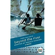 Beyond the River: A  Novel (Heartlines) (English Edition)