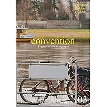 convention: Ergebnisse und Anregungen # Tradition # Aktion # Vision (Kunst Pädagogik Partizipation)