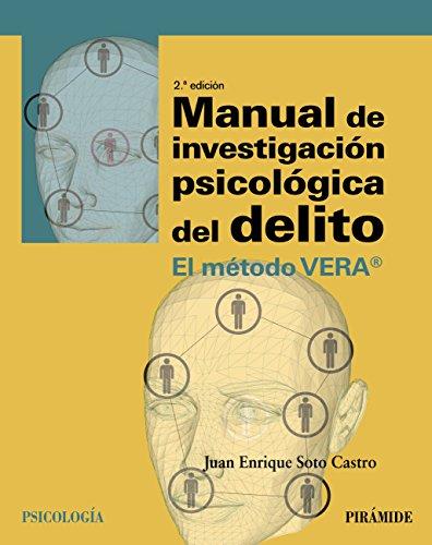 Descargar Libro Manual de investigación psicológica del delito (Psicología) de Juan Enrique Soto Castro