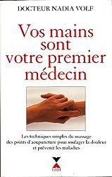 Vos mains sont votre premier médecin