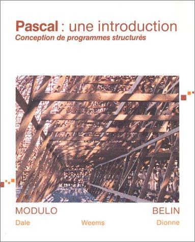 Pascale : Une introduction, conception de programmes structurés