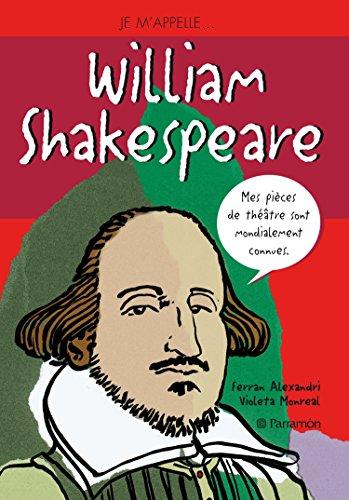 Je m'appelle William Shakespeare