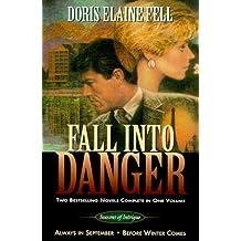 Fall Into Danger (Seasons of Intrigue (Inspirational Press))