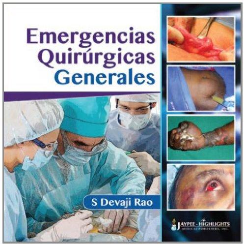 Emergencias Quirurgicas Generales por S. Devaji Rao